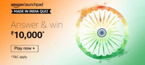 Amazon Made In India Quiz Win Rs 10000