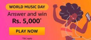 Amazon World Music Day Quiz Win Rs 5000