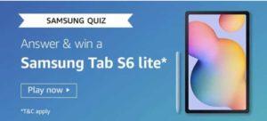 Samsung Quiz Win Samsung Tab S6 lite