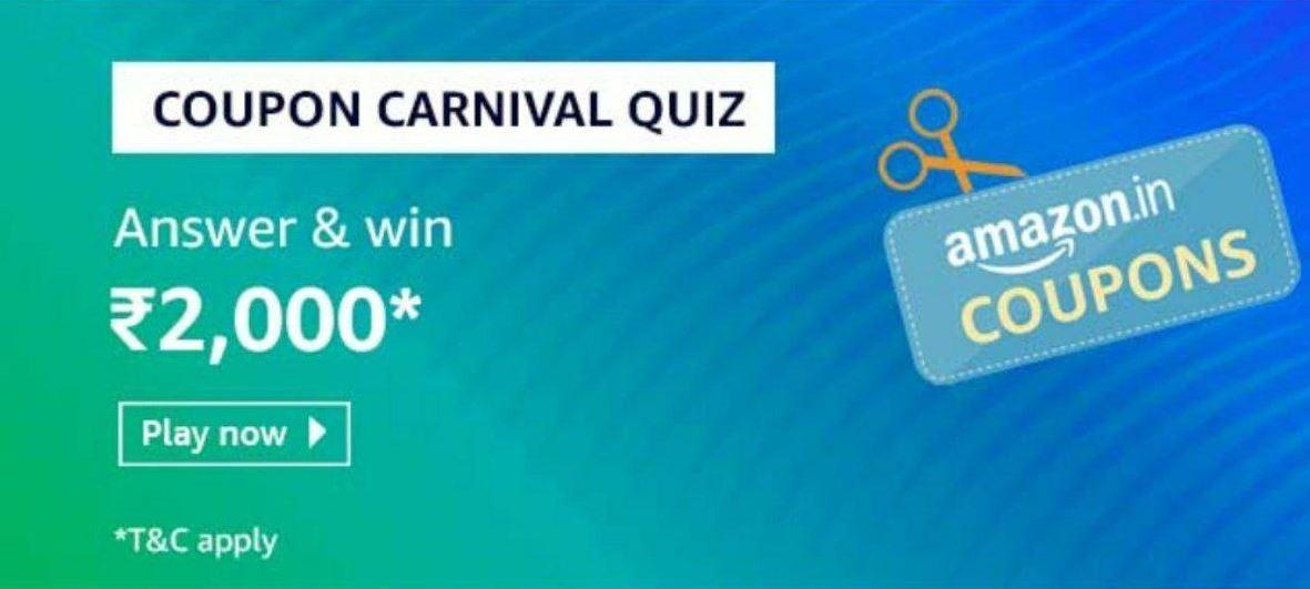 10 Jul 19 Jul Amazon Coupon Carnival Quiz Win Rs 2000 Alltrickz