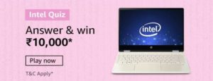Amazon Intel Quiz Answers Win Rs 10000