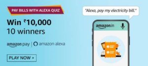 Amazon Pay Bills with Alexa Quiz Answers Win Rs 10000