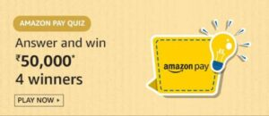 Amazon Pay Quiz Answers Win Rs 50000