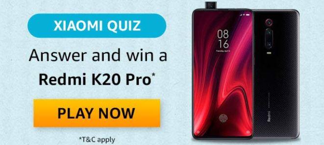 Amazon Xiaomi Quiz Answers Win Redmi K20 Pro
