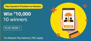 Amazon Pay Insurance Permium Quiz Answers
