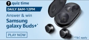 Amazon Samsung Galaxy Buds+ Quiz Answers