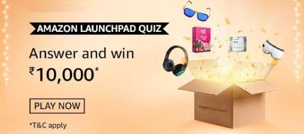 Amazon Launchpad Quiz Answers Win Rs 10000