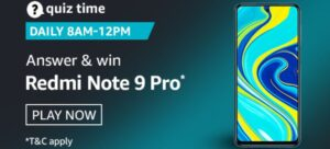 Amazon Quiz Redmi Note 9 Pro Answers