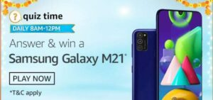 Amazon Quiz Samsung Galaxy M21 Answers