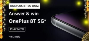 Amazon OnePlus 8T 5G Quiz Answers