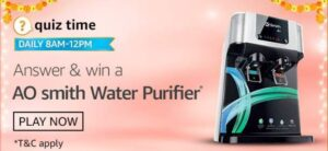 Amazon Quiz AO Smith Water Purifier Answers