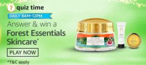 Amazon Quiz Answers Forest Essentials Skincare win