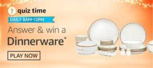 Amazon Quiz Win Dinnerware Answers