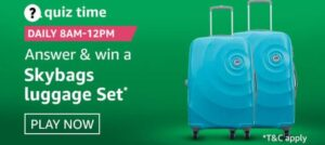 Amazon Quiz Skybags luggage set answers